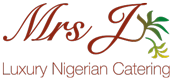 Luxury Nigerian Catering for Weddings, Special Events & Corporate Functions | Mrs J Foods